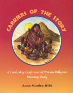 Carriers of the Story: A Leadership Conference of Women Religious Ministry Study