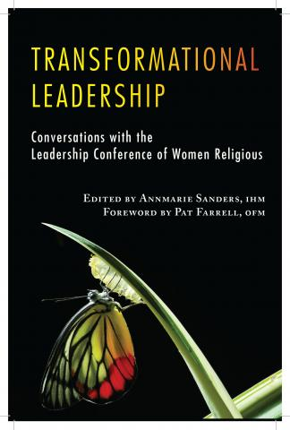 Transformational Leadership: Conversations with the Leadership Conference of Women Religious
